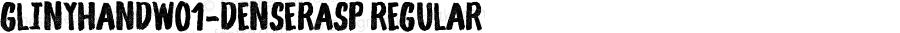 GlinyHandW01-DenseRasp Regular Version 1.00