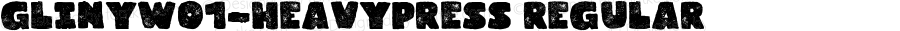 GlinyW01-HeavyPress Regular Version 1.00