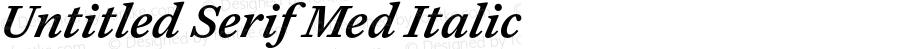 Untitled Serif Med Italic Version 1.000