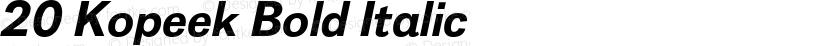 20 Kopeek Bold Italic Preview Image