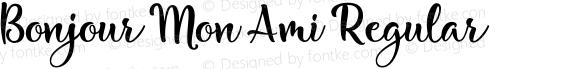 Bonjour Mon Ami Regular Version 1.000;PS 001.000;hotconv 1.0.88;makeotf.lib2.5.64775