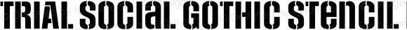 TRIAL SocialGothic-Stencil