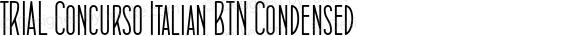 TRIAL Concurso Italian BTN Condensed