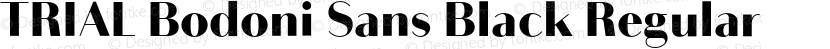 TRIAL Bodoni Sans Black Regular Preview Image