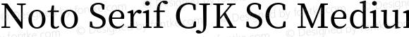 Noto Serif CJK SC Medium Regular