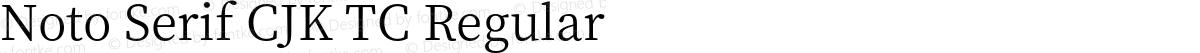 Noto Serif CJK TC Regular