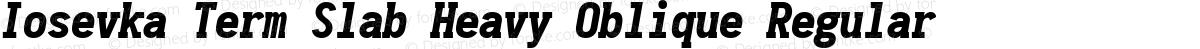 Iosevka Term Slab Heavy Oblique Regular