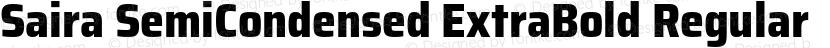 Saira SemiCondensed ExtraBold Regular Preview Image
