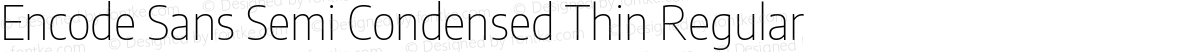 Encode Sans Semi Condensed Thin Regular