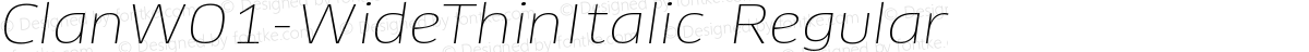 ClanW01-WideThinItalic Regular