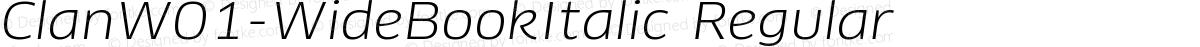 ClanW01-WideBookItalic Regular