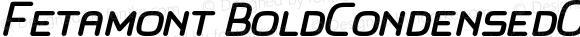 Fetamont BoldCondensedOblique40