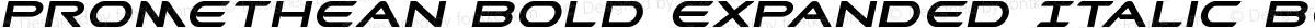 Promethean Bold Expanded Italic Bold Expanded Italic