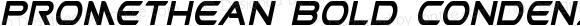 Promethean Bold Condensed Italic Bold Condensed Italic
