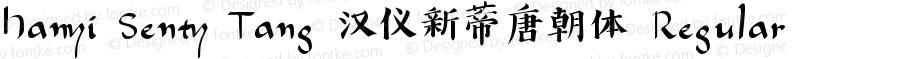 Hanyi Senty Tang 汉仪新蒂唐朝体 Regular Version 1.00 June 13, 2015, initial release