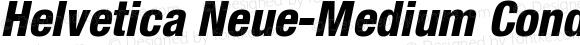 Helvetica Neue-Medium Condensed Heavy Condensed Oblique