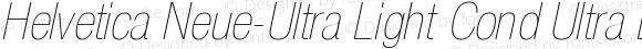 Helvetica Neue-Ultra Light Cond Ultra Light Condensed Oblique