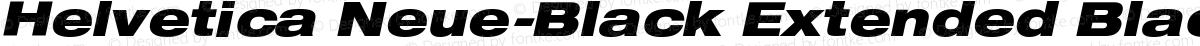 Helvetica Neue-Black Extended Black Extended Oblique