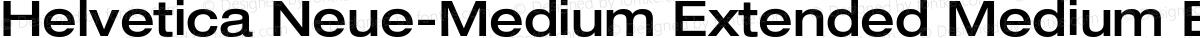 Helvetica Neue-Medium Extended Medium Extended