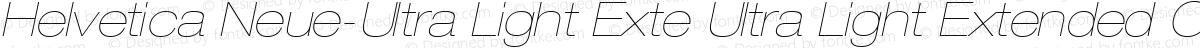 Helvetica Neue-Ultra Light Exte Ultra Light Extended Oblique