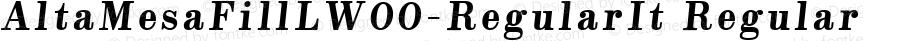AltaMesaFillLW00-RegularIt Regular Version 1.00