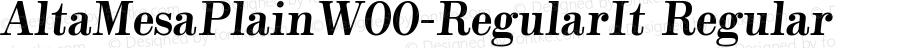 AltaMesaPlainW00-RegularIt Regular Version 1.00