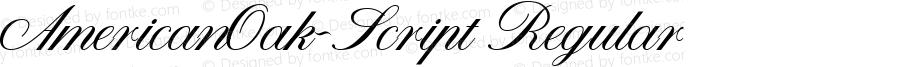 AmericanOak-Script Regular Version 1.000;PS 001.000;hotconv 1.0.88;makeotf.lib2.5.64775