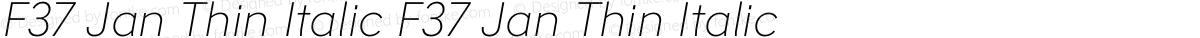 F37 Jan Thin Italic F37 Jan Thin Italic
