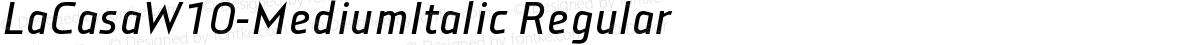 LaCasaW10-MediumItalic Regular