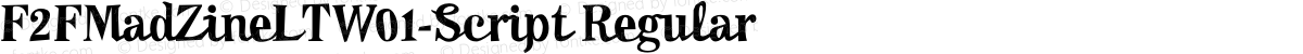 F2FMadZineLTW01-Script Regular