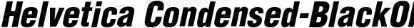 Helvetica Condensed-BlackObl