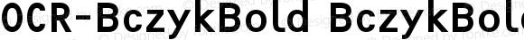 OCR-BczykBold BczykBold Version 001.000