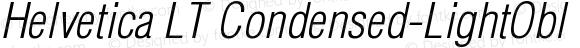 Helvetica LT Condensed-LightObl