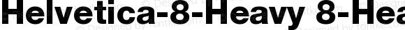 Helvetica-8-Heavy 8-Heavy