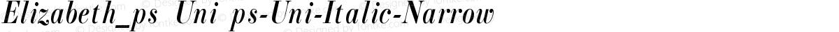 Elizabeth_ps Uni ps-Uni-Italic-Narrow