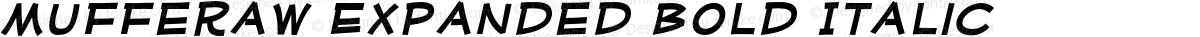 Mufferaw Expanded Bold Italic
