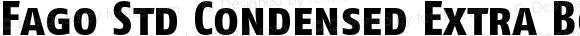 Fago Std Condensed Extra Bold Caps
