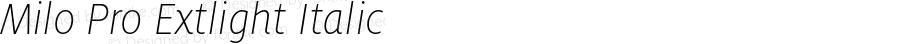 Milo Pro Extlight Italic Version 7.504; 2008; Build 1005