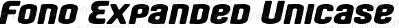 Fono Expanded Unicase Oblique