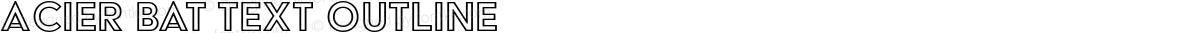 Acier BAT Text Outline