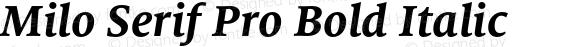 Milo Serif Pro Bold Italic Version 7.504; 2009; Build 1020