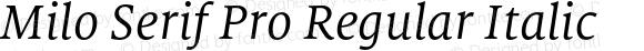 Milo Serif Pro Regular Italic