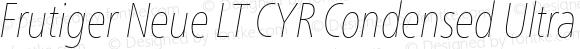 Frutiger Neue LT CYR Condensed Ultra Light Italic