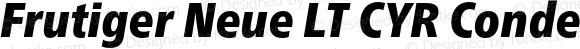 Frutiger Neue LT CYR Condensed Extra Black Italic