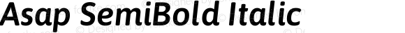Asap SemiBold Italic Version 1.010