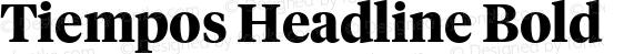 Tiempos Headline Bold Version 1.001;PS 1.000;hotconv 1.0.57;makeotf.lib2.0.21895