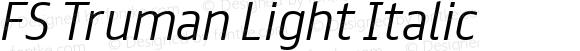 FS Truman Light Italic