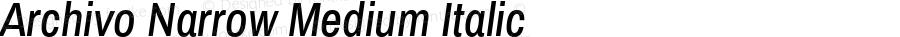 Archivo Narrow Medium Italic Version 1.010