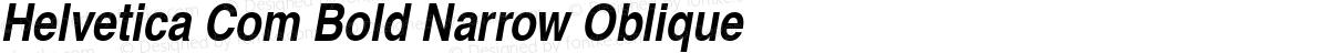 Helvetica Com Bold Narrow Oblique