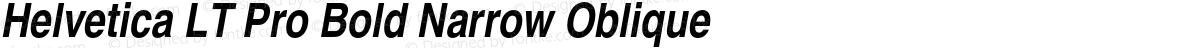 Helvetica LT Pro Bold Narrow Oblique